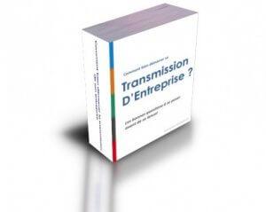 "Livre Blanc ""Bien démarrer sa transmission d'entreprise"""